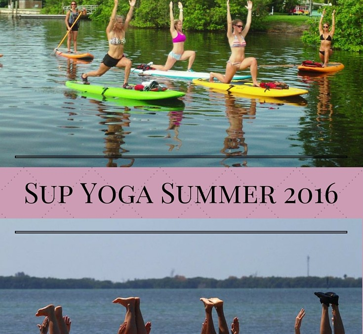Why Paddleboard Yoga is Hottest Summer 2016 Trend