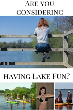So You Are Considering Having Lake Fun?