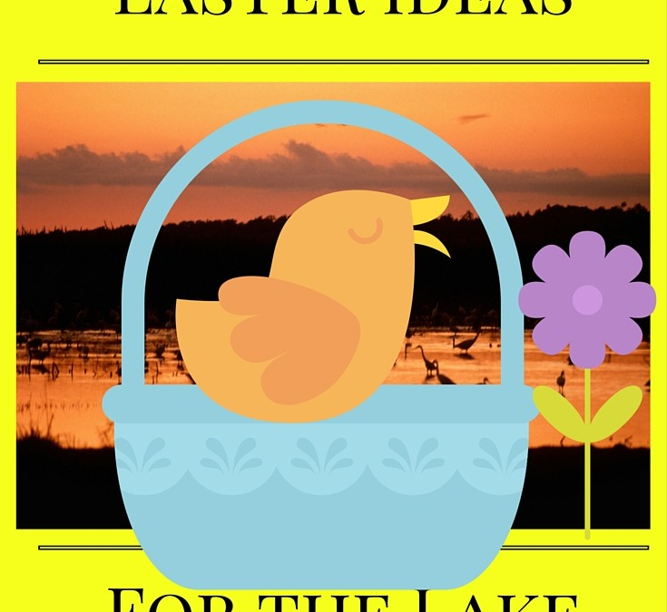 Easter, Lake Fun, Good Friday, Lake Sunrise Service, Easter Egg Hunt Nearby