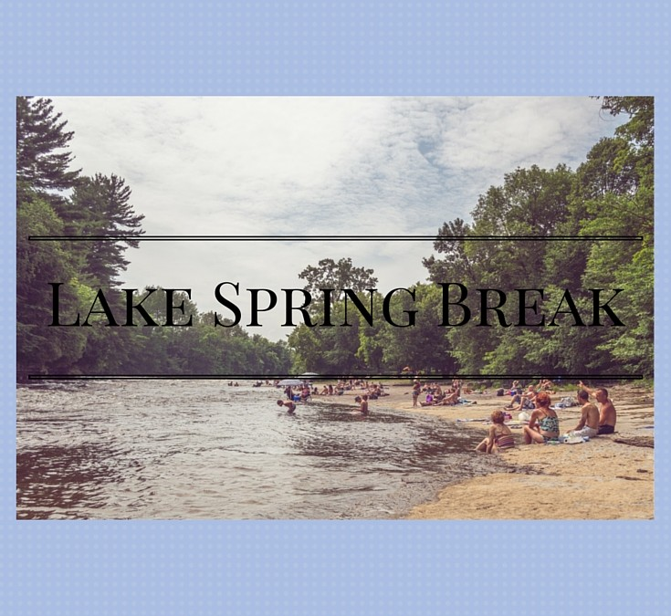 Lake Spring Break